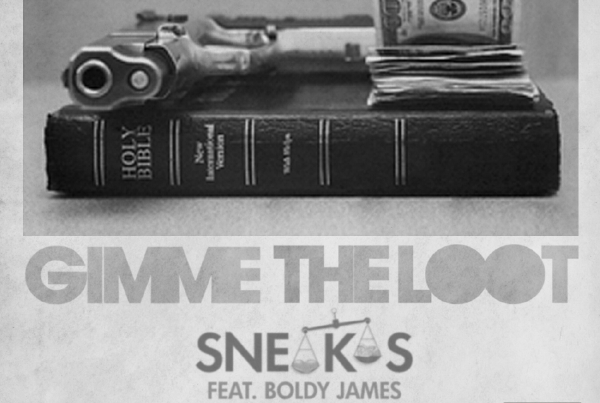 Sneakas feat Boldy James: Gimme The Loot