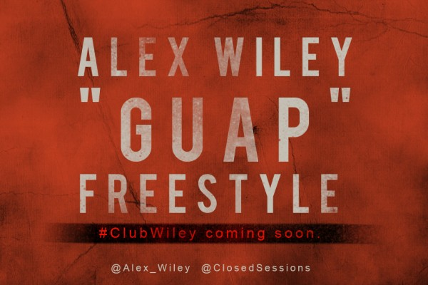 "Alex Wiley: ""Guap"""
