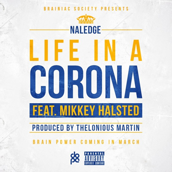 Naledge - Life In A Corona